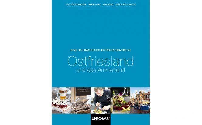 Eine kulinarische Entdeckungsreise: Ostfriesland und das Ammerland
